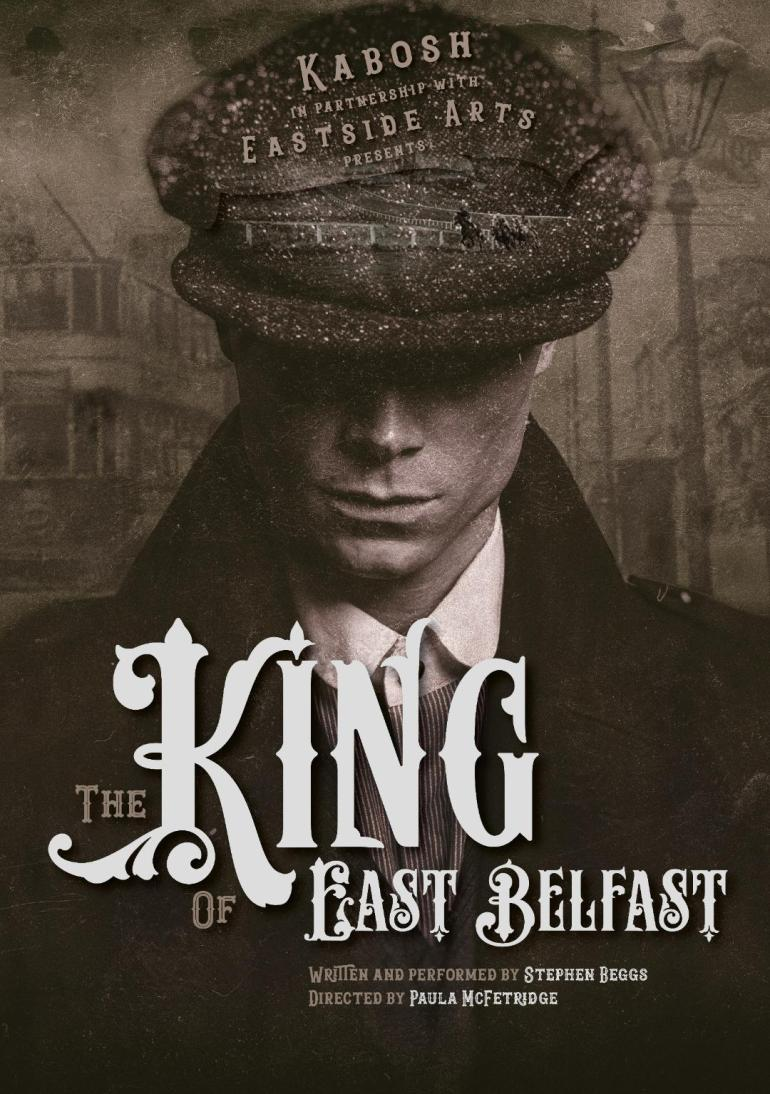 King of East Belfast promo pic